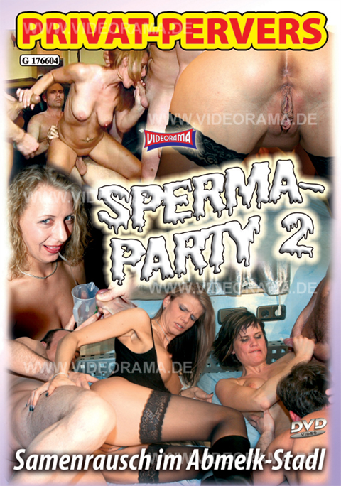 Privat-Pervers - Sperma Party 02